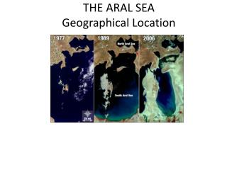 THE ARAL SEA Geographical Location