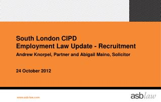 South London CIPD Employment Law Update - Recruitment