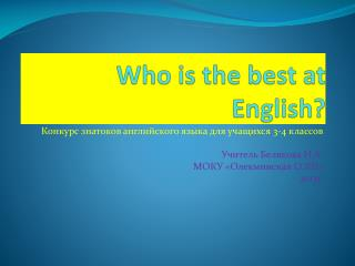 Who is the best at English?