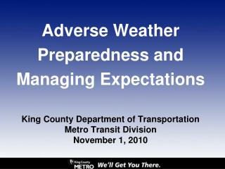 Adverse Weather Preparedness and Managing Expectations