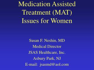 Medication Assisted Treatment (MAT) Issues for Women