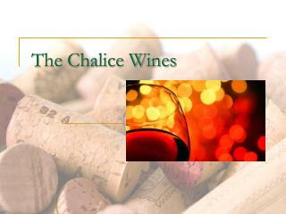 The Chalice Wines