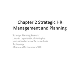 Chapter 2 Strategic HR Management and Planning