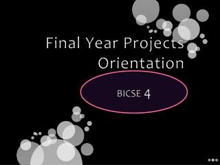 Final Year Projects Orientation