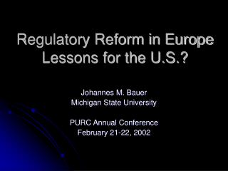 Regulatory Reform in Europe Lessons for the U.S.?