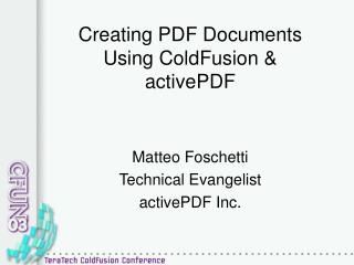 Creating PDF Documents Using ColdFusion & activePDF