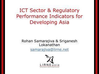 ICT Sector & Regulatory Performance Indicators for Developing Asia