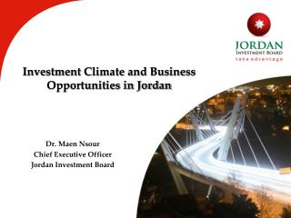 Investment  Climate and Business Opportunities in Jordan