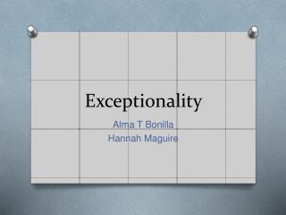 Exceptionality