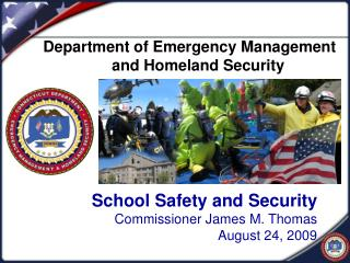 School Safety and Security Commissioner James M. Thomas August 24, 2009