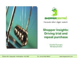 Shopper Insights: Driving trial and repeat purchase