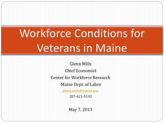 Workforce Conditions for Veterans in Maine