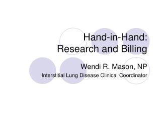 Hand-in-Hand: Research and Billing