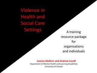 Violence in  Health and Social Care Settings
