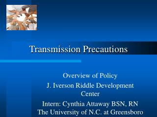 Transmission Precautions