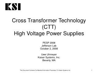 Cross Transformer Technology (CTT) High Voltage Power Supplies
