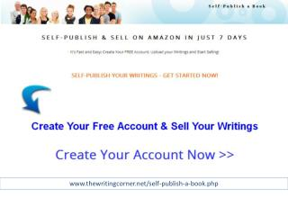 Self publish your writings get started now!