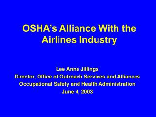OSHA's Alliance With the Airlines Industry