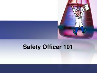 Safety Officer 101