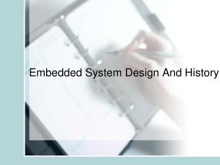 Embedded System Design And History