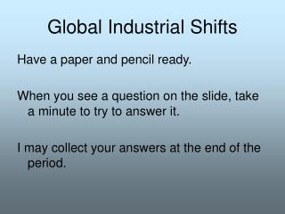 Global Industrial Shifts