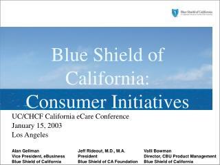 Blue Shield of California: Consumer Initiatives