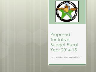 Proposed Tentative  Budget Fiscal Year  2014-15