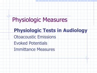 Physiologic Measures