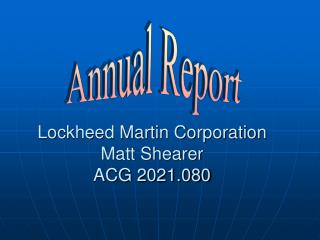 Lockheed Martin Corporation Matt Shearer ACG 2021.080