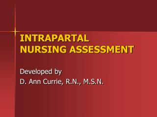 INTRAPARTAL NURSING ASSESSMENT