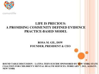 LIFE IS PRECIOUS: A PROMISING COMMUNITY DEFINED EVIDENCE PRACTICE-BASED MODEL
