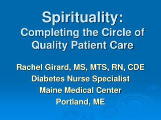 Spirituality: Completing the Circle of Quality Patient Care