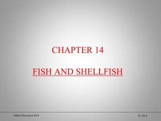 CHAPTER 14 FISH AND SHELLFISH