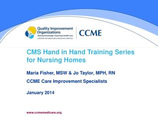 CMS  Hand in Hand Training  Series for Nursing Homes