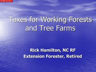 Taxes for Working Forests and Tree Farms