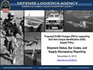 Proposed DLMS  Changes  (PDCs) supporting  DoD Item Unique Identification (IUID )  Supply Policy