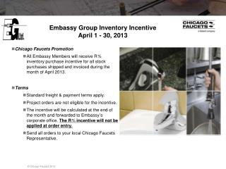 Embassy Group Inventory Incentive April 1 - 30, 2013