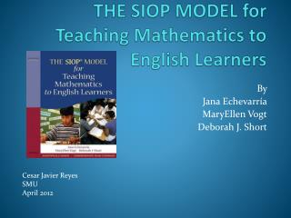 THE SIOP MODEL for Teaching Mathematics to English Learners