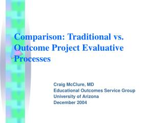 Comparison: Traditional vs. Outcome Project Evaluative Processes