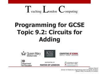 Programming for GCSE Topic 9.2: Circuits for Adding