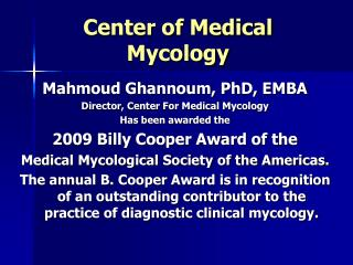 Center of Medical Mycology
