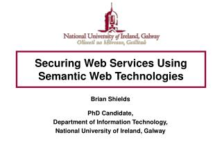 Securing Web Services Using Semantic Web Technologies