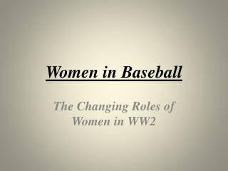 Women in Baseball