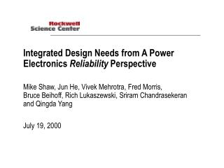 Integrated Design Needs from A Power Electronics  Reliability  Perspective