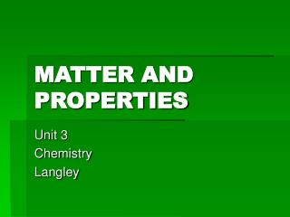 MATTER AND PROPERTIES
