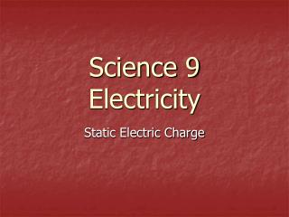 Science 9 Electricity