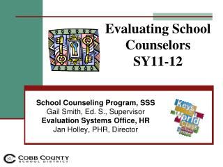 Evaluating School Counselors SY11-12