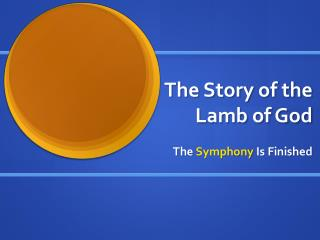 The Story of the Lamb of God