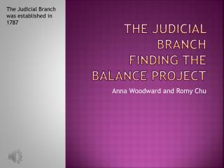 The Judicial Branch Finding the Balance Project