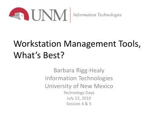 Workstation Management Tools, What's Best?